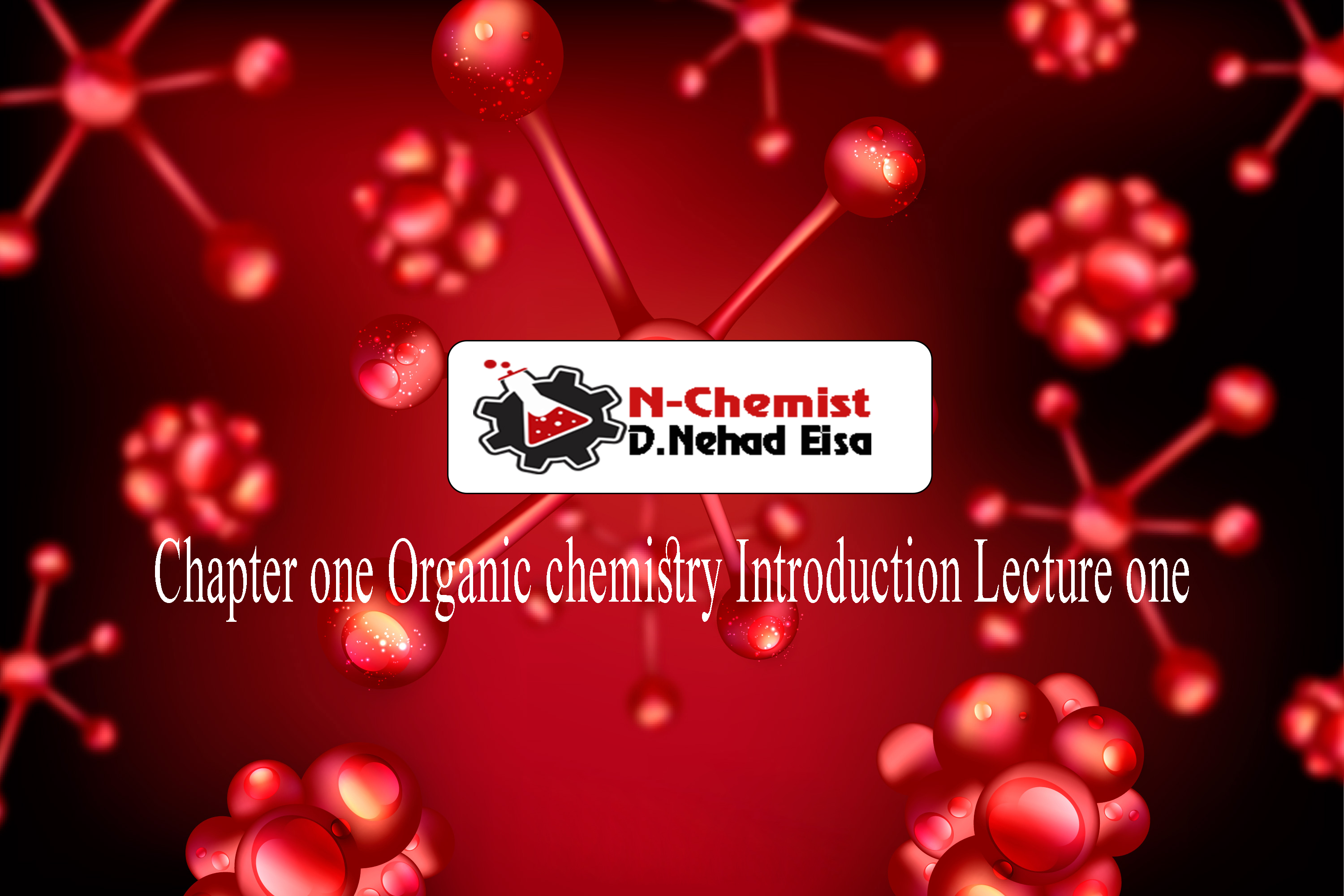 Chapter one Organic chemistry Introduction Lecture one